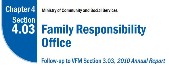Family Responsibility Office FRO - Ontario Follow-up Report-2012