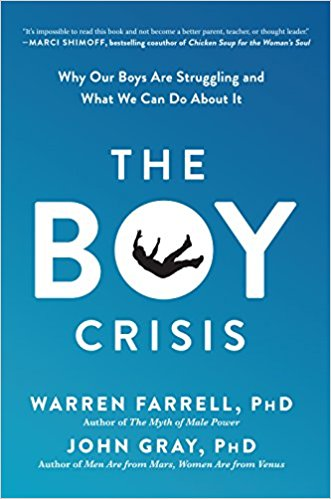 The Boy Crisis Book - Warren Farrell - John Gray